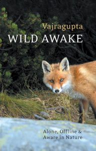 Image of the cover of Wild Awake by Vajragupta